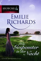 ... Wie Gespenster in der Nacht by Emilie Richards