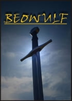 Beowulf: Old English Heroic Epic Poem by Anonymous