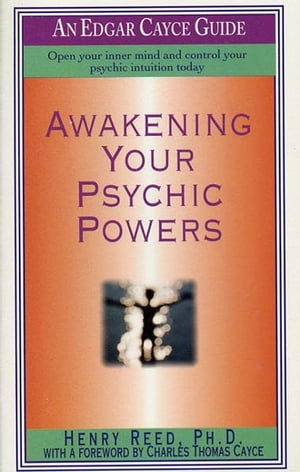 Awakening Your Psychic Powers Open Your Inner Mind And Control Your Psychic Intuition Today