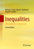 Inequalities: With Applications to Engineering by Leonid P. Lebedev