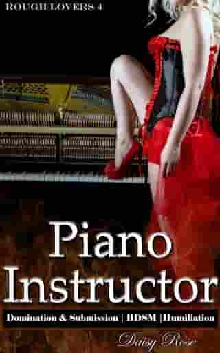 Piano Instructor: Book 4 of 'Rough Lovers'