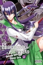 Highschool of the Dead, Vol. 2 by Daisuke Sato
