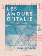 Les Amours d'Italie by Charles Didier