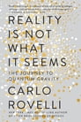Reality Is Not What It Seems Cover Image