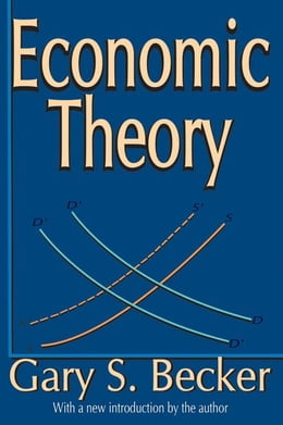 Book Economic Theory by Becker, Gary S.