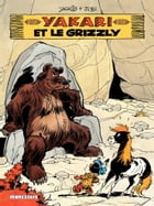 Yakari - tome 05 - Yakari et le grizzly by Job