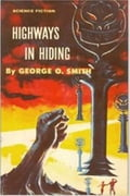 1230000340021 - George O. Smith: Highways In Hiding - كتاب