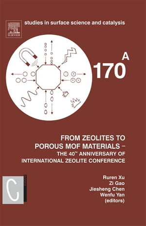 From Zeolites to Porous MOF Materials - the 40th Anniversary of International Zeolite Conference,  2 Vol Set Proceedings of the 15th International Zeol