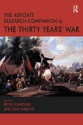 The Ashgate Research Companion to the Thirty Years' War 4101db15-81e5-444a-a1d0-8193b077b3a7