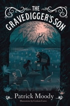 The Gravedigger's Son Cover Image