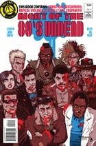 Night of the 80s Undead #2 by Jason Martin