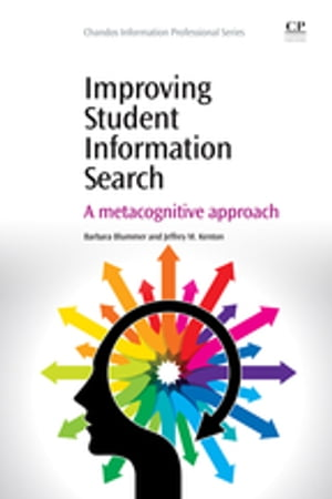 Improving Student Information Search A Metacognitive Approach