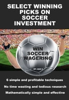How to Win Soccer Betting Guide Book by ASH C
