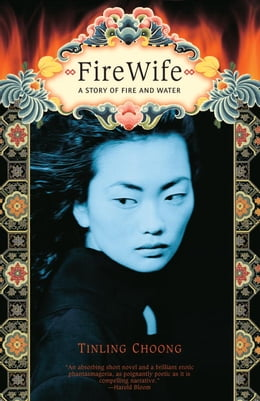 Book Firewife by Tinling Choong