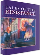 Tales of the Resistance: Book 2 of 3 by David Mains