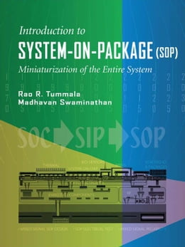 Book System on Package: Miniaturization of the Entire System by Tummala, Rao