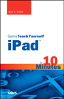 Book Sams Teach Yourself iPad in 10 Minutes by Bud E. Smith