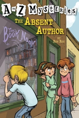 Book A to Z Mysteries: The Absent Author by Ron Roy