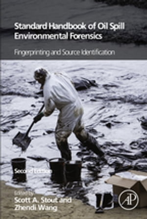 Standard Handbook Oil Spill Environmental Forensics Fingerprinting and Source Identification