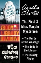 Miss Marple Bundle: The Murder at the Vicarage, The Body in the Library, and The Moving Finger by Agatha Christie