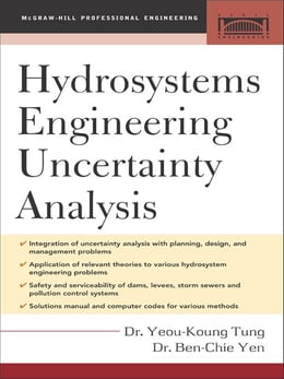 Book Hydrosystems Engineering Uncertainty Analysis by Tung, Yeou-Koung