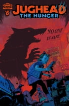 Jughead: The Hunger #6 by Frank Tieri