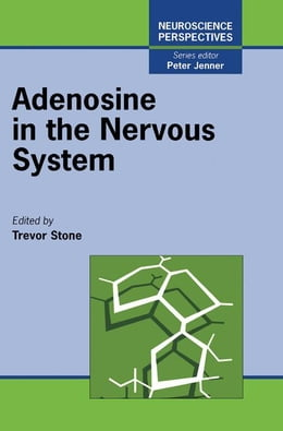Book Adenosine in the Nervous System by Stone, Richard E.