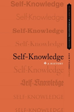 Book Self-Knowledge: A History by Ursula Renz