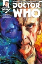 Doctor Who: The Twelfth Doctor #2.8 by George Mann