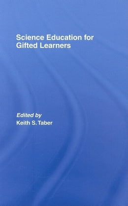 Book Science Education for Gifted Learners by Taber, Keith S.