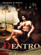Dentro by Michael R. Wings
