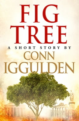 Book Fig Tree by Conn Iggulden