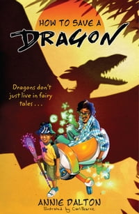 How to Save a Dragon: A World Nine Adventure