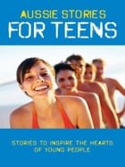 Aussie Stories for Teens by David Dixon
