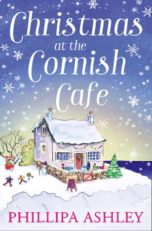 Christmas at the Cornish Caf�: The only Christmas romance to fall in love with this year! (The Cornish Caf� Series,  Book 2)