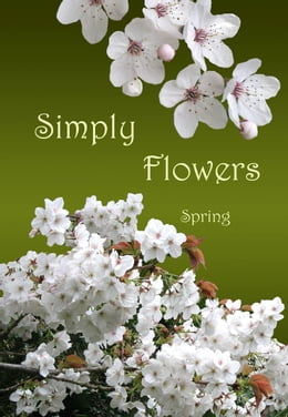 Book Simply Flowers, Spring by Jane Palmer