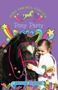 Pony Party: Pony Friends Forever 6bf73dba-346f-4a87-814d-4bd2be1a6749