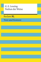 Nathan der Weise: Reclam XL – Text und Kontext by Gotthold Ephraim Lessing
