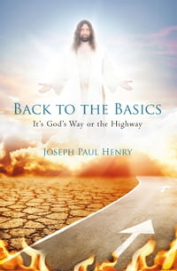 Back to the Basics: It's God's Way or the Highway