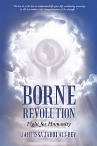 Borne Revolution: Fight for Humanity