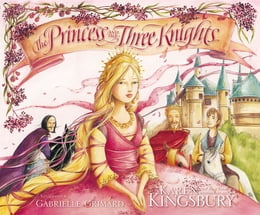 Book The Princess and the Three Knights by Karen Kingsbury