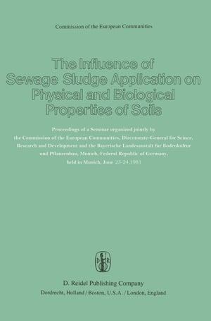 The Influence of Sewage Sludge Application on Physical and Biological Properties of Soils