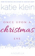 Once Upon A Christmas Eve: A Novella 5c2dab86-e080-4e40-bb6a-76d8639c8f11