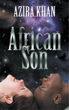 African Son by Azira Khan