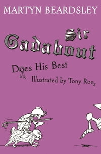 Sir Gadabout Does His Best
