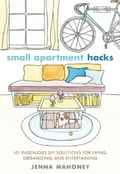 Small Apartment Hacks e4a48c21-2367-46cd-9f19-ecaab6fea76c