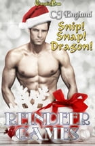 Snip! Snap! Dragon! (Reindeer Games) by CJ England