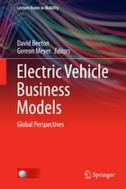 Electric Vehicle Business Models: Global Perspectives