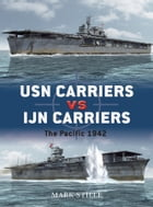 USN Carriers vs IJN Carriers: The Pacific 1942