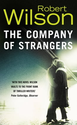 Book The Company of Strangers by Robert Wilson